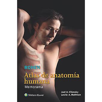Rohen. Atlas de Anatomia Humana (2nd Revised edition) by Joel A. Vile
