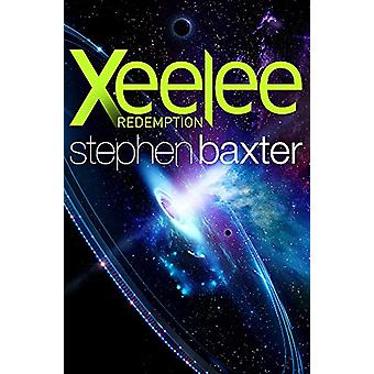 Xeelee - Redemption by Stephen Baxter - 9781473217232 Book