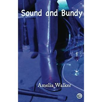 Sound and Bundy by Amelia Walker - 9781921869365 Book