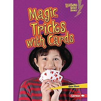 Magic Tricks with Cards by Elsie Olson - 9781541545809 Book