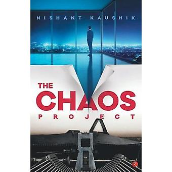 The Chaos Project by Nishant Kaushik - 9788129144829 Book