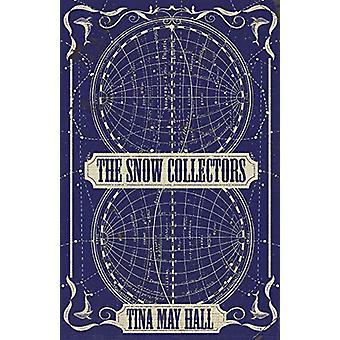 Tina May Hallin lumikeräilijät - 9781950539048 Kirja