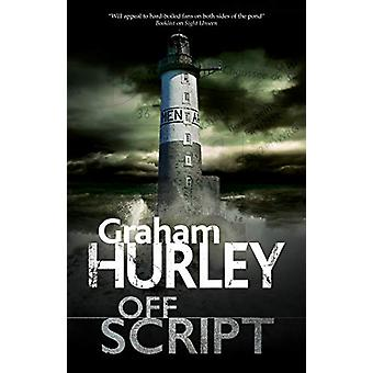 Off Script by Graham Hurley - 9780727889799 Book