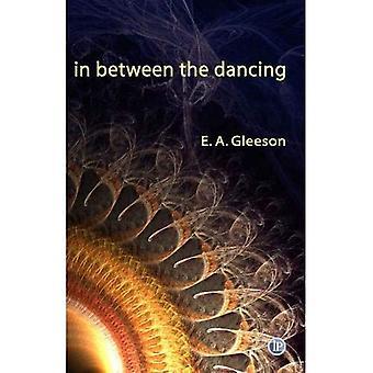 In Between the Dancing