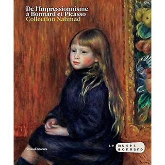 From Impressionism to Bonnard by Edited by Silvana Editoriale