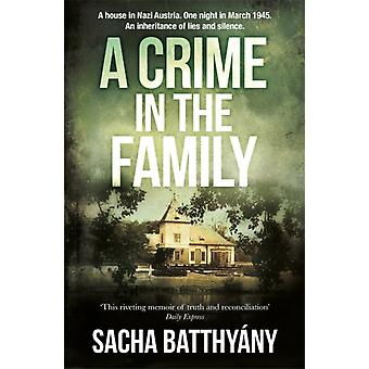 A Crime in the Family by Batthyany & Sacha