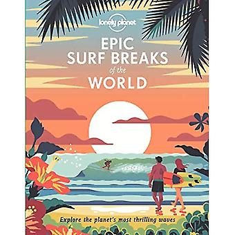 Epic Surf Breaks of the World (Lonely Planet)