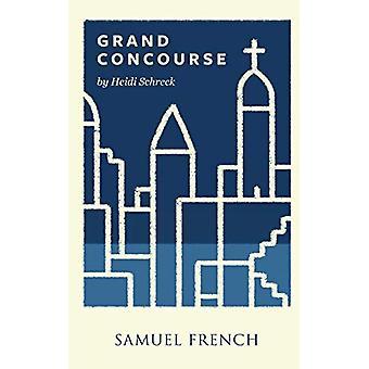 Grand Concourse by Heidi Schrek - 9780573704161 Book