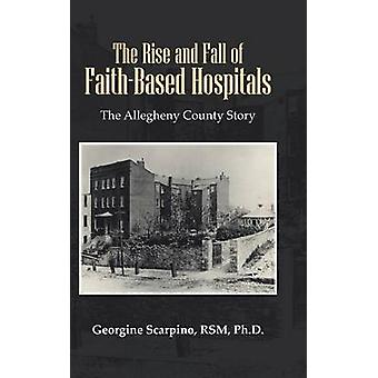 The Rise and Fall of Faith-Based Hospitals - The Allegheny County Stor