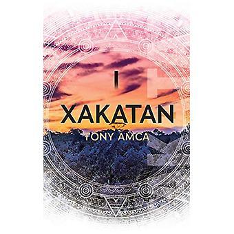 Xakatan I by Tony Amca - 9781906352011 Book