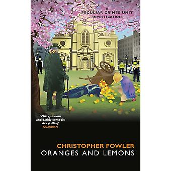 Bryant  May  Oranges and Lemons by Christopher Fowler