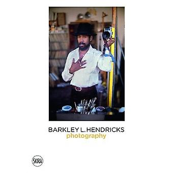 Barkley Hendricks  Photography Vol. 4 by co published by Skira and Jack Shainman Gallery & Anna Arabindan Kesson & Terry R Myers