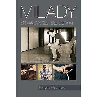 Exam Review for Milady Standard Barbering by Milady