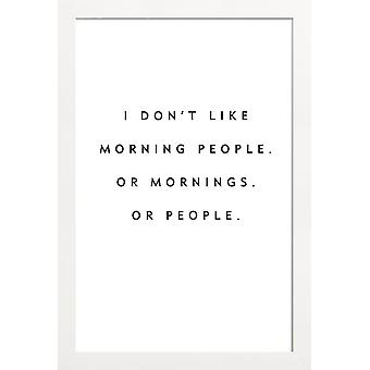 JUNIQE Print - Morning People - Quotes & Slogans Poster in Black & White