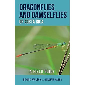 Dragonflies and Damselflies of Costa Rica A Field Guide Zona Tropical Publications  Antlion Media