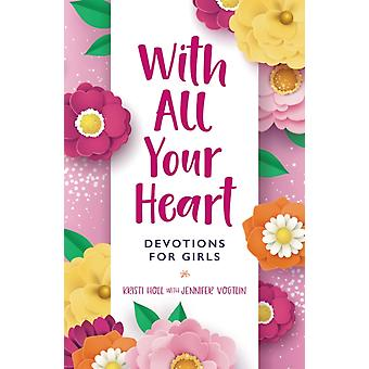 With All Your Heart de Kristi Holl