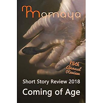 Momaya Short Story Review 2018 - Coming of Age