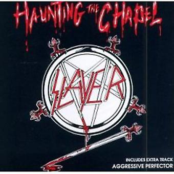 Slayer - Haunting the Chapel [CD] USA import