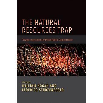 天然資源の罠 - 公共 Commitm なし民間投資