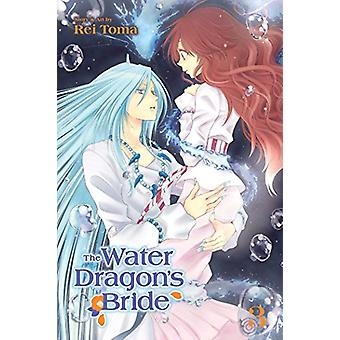 The Water Dragon's Bride by Rei Toma - 9781421592572 Book