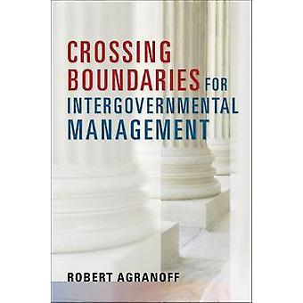 Ultrapassar limites para gestão Intergovernamental por Robert: Agrano