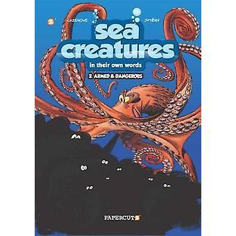 Créatures de la mer #2 - Armed and Dangerous par Christophe Cazanove - Thierr