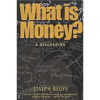 What is Money? - A Discussion Featuring Joseph Beuys by Joseph Beuys -