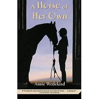 Ein Pferd von ihren eigenen
