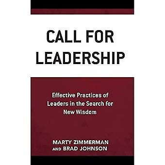 Appelez pour le Leadership: pratiques efficaces des dirigeants dans la recherche d'une nouvelle sagesse
