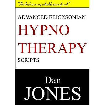Erweiterte Ericksonian Hypnose Scripts: Erweiterte Auflage