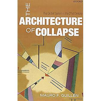 الهندسة المعمارية لانهيار-النظام العالمي في القرن الحادي والعشرين ب