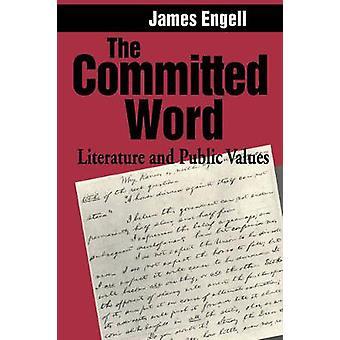 La littérature engagée Word et des valeurs publiques par Engell & James