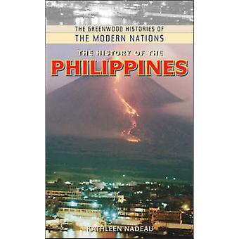 La historia de las Filipinas por Nadeau & Kathleen M.