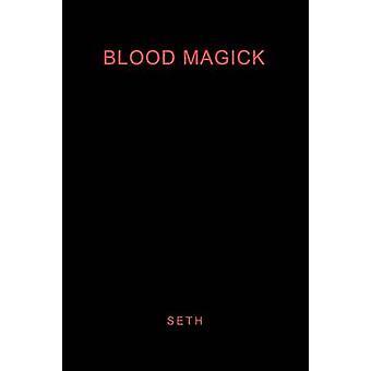 Blut-Magick von Seth