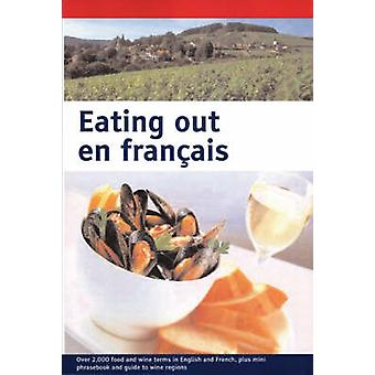 Eating Out En Francais Large Print by Various