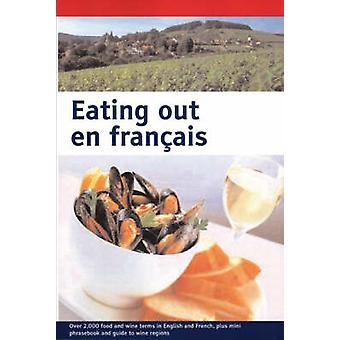 Eating Out En Francais dużym drukiem przez różne