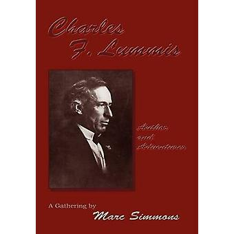 Charles F. Lummis Hardcover by Simmons & Marc