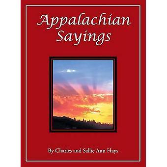 Appalachian uttalelser av Hays & Charles og Sallie Ann