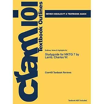 Studiegids voor Mktg 7 door lam Charles W. door Cram101 leerboek beoordelingen