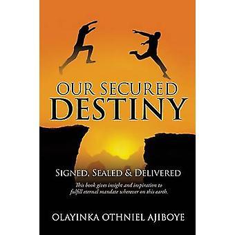 Meidän vakuutena KOHTALO on AJIBOYE & OLAYINKA OTHNIEL