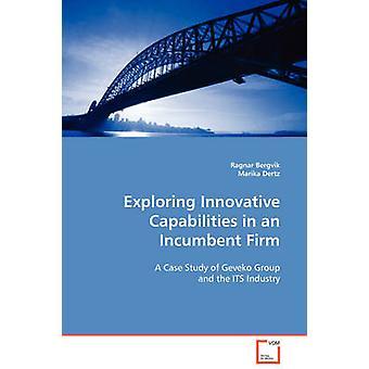 Tutustua innovatiivisia ominaisuuksia vakiintunut yritys jonka Bergvik & Ragnar
