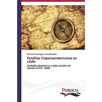 Familias hispanoamericanas en cdiz by Zarza Rondn Gloria de los ngeles