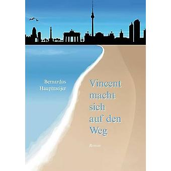 Vincent macht sich auf den Weg di Hauptmeijer & Bernardus