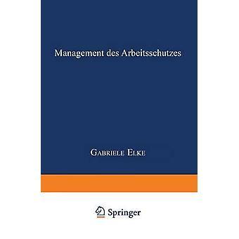 Gestion Des Arbeitsschutzes par Elke & Gabriele