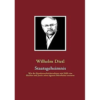Staatsgeheimnis av Dietl & Wilhelm