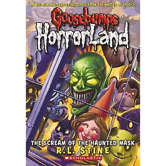 The Scream of the Haunted Mask by R. L. Stine - 9780439918725 Book