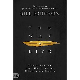 Way of Life - The by Bill Johnson - 9780768442724 Book
