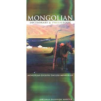 Mongolian-English / English-Mongolian Dictionary and Phrasebook by Aa