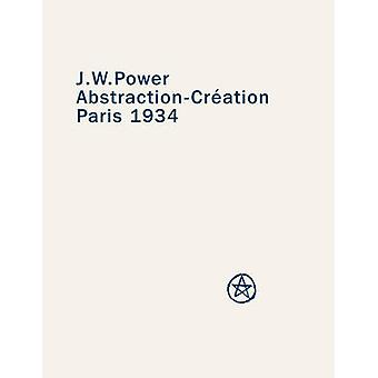 J. W. Power - Abstraction-Creation - Paris 1934 by A.D.S. Donaldson - A