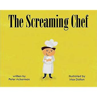 The Screaming Chef - 9781567925982 Book